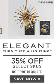 Elegant Furniture & Lighting | 35% OFF Select Skus | no code required | Save Now