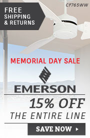 Emerson Fans | Memorial Day Sale | 15% Off the Entire Line