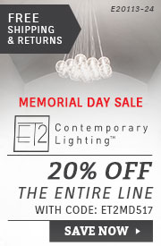 ET2 Contemporary Lighting | Memorial Day Sale | 20% Off the Entire Line