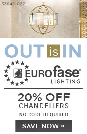 Out is In | Eurofase Lighting | 20% Off Chandeliers | No Code Required | Save Now