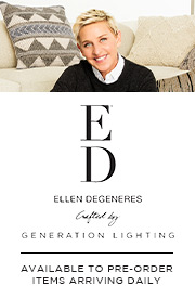 ED Ellen DeGeneres Crafted by Generation Lighting | Available to Pre-Order | Items Arriving Daily