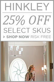 SAVE 25% on select HINKLEY skus!
