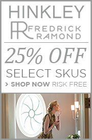 SAVE 25% on select HINKLEY & FREDRICK RAMOND skus!