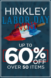 HINKLEY LABOR DAY EVENT: Up To 60% Over 50 items!