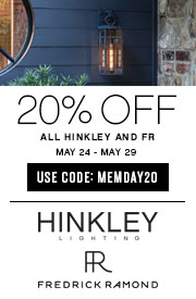 Hinkley Lighting & Fredrick Ramond | Memorial Day Event | 20% OFF The Entire Line