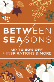Between Seasons | Up to 80% OFF + Inspirations & More