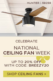 Ceiling Fan Week | Save up to 20% Off with code: BREEZY20 | Shop Now