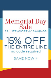 Memorial Day Sale | Salute-Worthy Savings | 15% Off The Entire Line | no code required | Save Now
