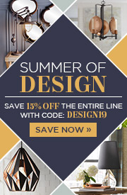 Summer of Design | Save 15% Off the Entire Line | With Code: DESIGN19 | Save Now