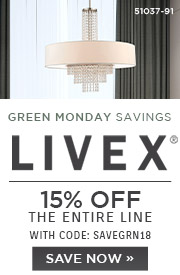 Green Monday Savings | Livex | 15% OFF The Entire Line | with code: SAVEGRN18 | Save Now