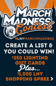 #LNYMARCHMADNESS | CREATE A LIST & YOU CAN WIN A $250 LNY GIFT CARD & A $1,000 LNY SHOPPING SPREE!