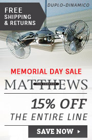 Matthews Fan Company | Memorial Day Sale | 15% Off the Entire Line