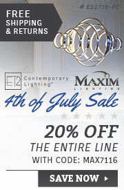 ET2 & Maxim Lighting | 4th of July Sale | 12% Off the Entire Line