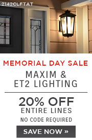 Memorial Day Sale | Maxim & ET2 Lighting | 20% Off Entire Lines | No Code Required | Save Now