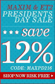 12% Off Maxim & ET2 Presidents Day Sale