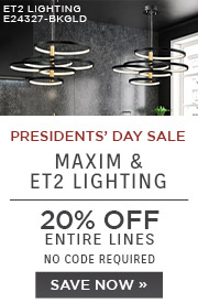 Presidents' Day Sale | Maxim & ET2 Lighting | 20% Off Entire Lines | No Code Required | Save Now