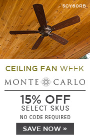 Ceiling Fan Week | Monte Carlo | 15% Off the Entire Line | No Code Required | Save Now