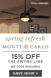 Spring Refresh | Monte Carlo Fans | 15% Off the Entire Line | No Code Required | Save Now