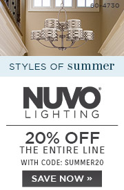Styles of Summer | Nuvo Lighting | 20% OFF The Entire Line | With Code: SUMMER20 | Save Now
