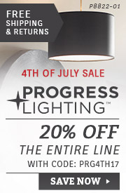 Progress Lighting | 4th of July Sale | 20% Off the Entire Line