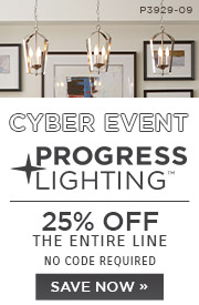 Cyber Event | Progress Lighting | 25% Off the Entire Line | No Code Required | Save Now (COPY)