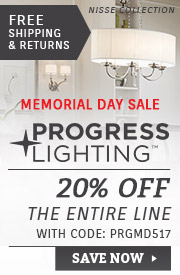 Progress Lighting | Memorial Day Sale | 20% Off the Entire Line