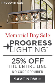Memorial Day Sale | Progress Lighting | 25% Off The Entire Line | No Code Required | Save Now