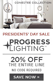 Presidents' Day Sale | Progress Lighting | 20% Off the Entire Line | No Code Required | Save Now