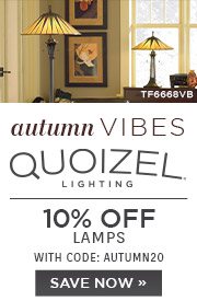 Autumn Vibes | Quoizel Lighting | 10% Off Lamps | With Code: AUTUMN20 | Save Now