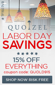 QUOIZEL Labor Day Sale | 15% off The ENTIRE Line