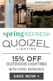 Spring Refresh | Quoizel Lighting | 15% Off Outdoor Lighting | With Code: REFRESH21 | Save Now