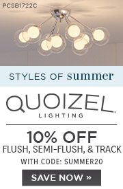 Styles of Summer | Quoizel Lighting | 10% OFF Flush, Semi-Flush, & Track | With Code: SUMMER20 | SAVE NOW
