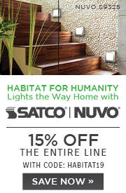 Habitat for Humanity Lights the Way Home with Satco | Nuvo | 15% Off The Entire Line | with code: HABITAT19 | Save Now