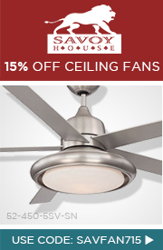 15% off SAVOY HOUSE Ceiling Fans!