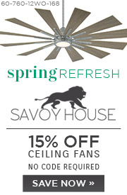 Spring Refresh | Savoy House | 15% Off Ceiling Fans | No Code Required | Save Now