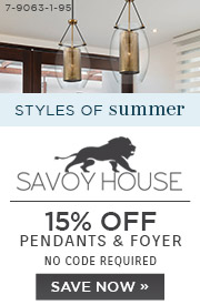 Styles of Summer | Savoy House | 15% OFF Pendants & Foyer | No Code Required | Save Now