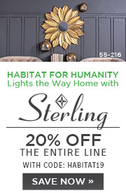 Habitat for Humanity Lights the Way Home with Sterling | 20% Off the Entire Line | With Code: HABITAT19 | Save Now