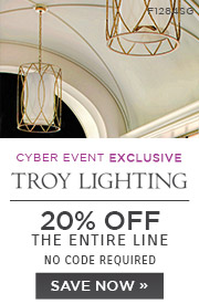 Cyber Event Exclusive | Troy Lighting | 20% OFF The Entire Line | no code required | Save Now
