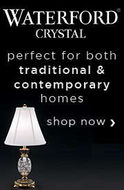 WATERFORD CRYSTAL: Perfect for both TRADITIONAL & CONTEMPORARY Homes!