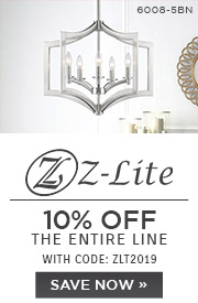 Z-Lite | 10% OFF The Entire Line | with code: ZLT2019 | Shop Now