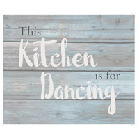 Saying Blue and Gray on Washout Grey Wall Art in Washed-Out Grey and Blue, This Kitchen is for Dancing