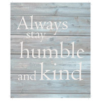 Saying Blue and Gray on Washout Grey Wall Art, Humble and Kind