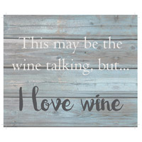Saying Blue and Gray on Washout Grey Wall Art in Washed-Out Grey and Blue, I Love Wine