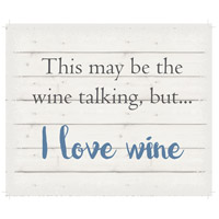 Saying Blue and Gray on White Wall Art in Washed-Out White, I Love Wine