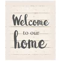 Saying Blue and Gray on White Wall Art in Washed-Out White, Welcome to Our Home